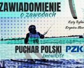 Zawiadomienie o zawodach Pucharu Polski Snowkite